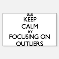 Keep Calm by focusing on Outliers Decal