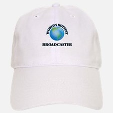 World's Hottest Broadcaster Baseball Baseball Cap