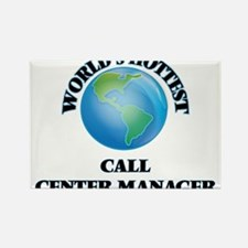 World's Hottest Call Center Manager Magnets