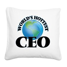 World's Hottest Ceo Square Canvas Pillow