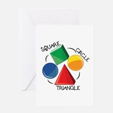 Square Circle Triangle Greeting Cards