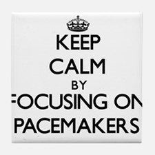 Keep Calm by focusing on Pacemakers Tile Coaster
