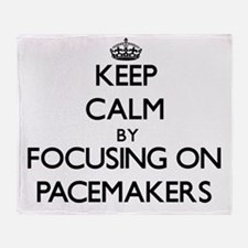 Keep Calm by focusing on Pacemakers Throw Blanket