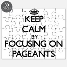 Keep Calm by focusing on Pageants Puzzle