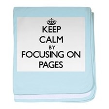 Keep Calm by focusing on Pages baby blanket