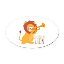 In Like A Lion Oval Car Magnet