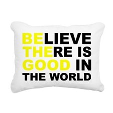 BE THE GOOD IN THE WORLD Rectangular Canvas Pillow