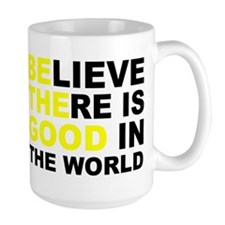 BE THE GOOD IN THE WORLD Mug