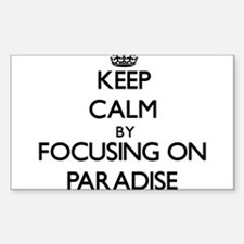 Keep Calm by focusing on Paradise Decal
