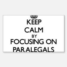 Keep Calm by focusing on Paralegals Decal