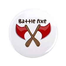 "Battle Axe 3.5"" Button"