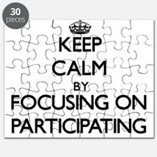 Keep Calm by focusing on Participating Puzzle