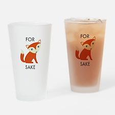 For Fox Sake Drinking Glass