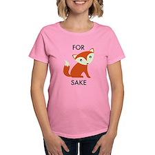 For Fox Sake Tee