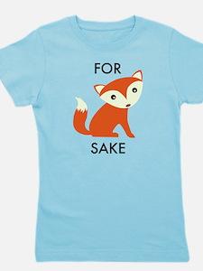 For Fox Sake Girl's Tee