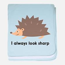 I Always Look Sharp baby blanket