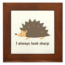 I Always Look Sharp Framed Tile