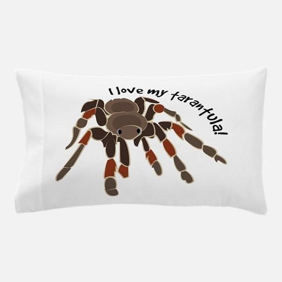 Love My Tarantula Pillow Case