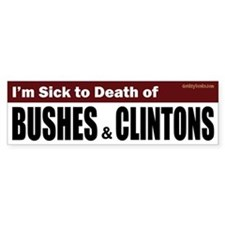 Anti Bush & Clinton Bumper Bumper Sticker