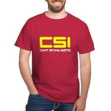 CSI Can't Stand Idiots T-Shirt