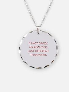 I'm Not Crazy Necklace