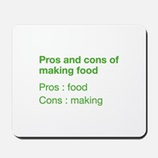 Pros And Cons Of Making Food Mousepad