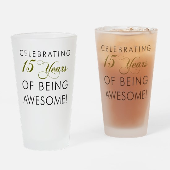 15 Years Awesome Drinkware Drinking Glass