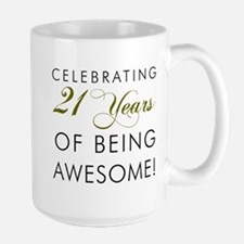 21 Years Awesome Drinkware Mugs