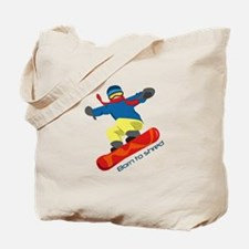 Born To Shred Tote Bag