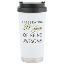 20 Years Awesome Drinkware Travel Mug