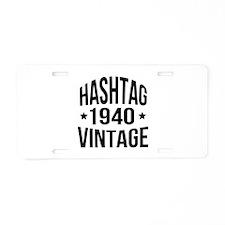 Hashtag Vintage 1940 Aluminum License Plate