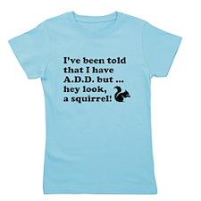 Hey Look, A Squirrel! Girl's Tee