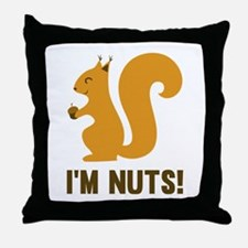 I'm Nuts Throw Pillow