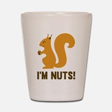 I'm Nuts Shot Glass
