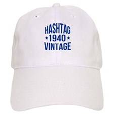 Hashtag Vintage 1940 Baseball Cap
