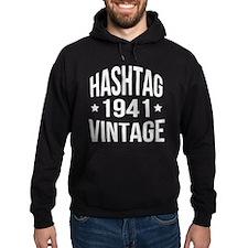 Hashtag Vintage 1941 Hoodie