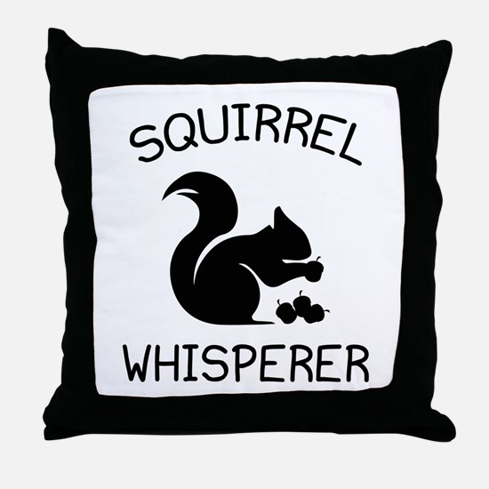 Squirrel Whisperer Throw Pillow