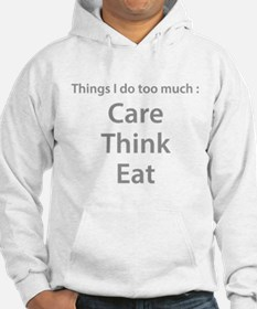 Things I Do Too Much Hoodie