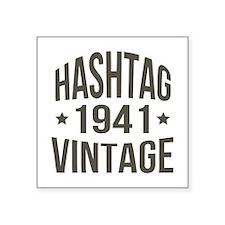 "Hashtag Vintage 1941 Square Sticker 3"" x 3"""