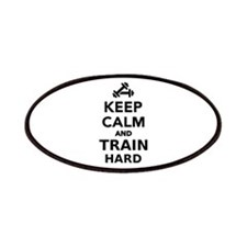 Keep calm and train hard Patches