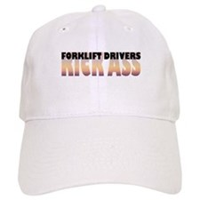 Forklift Drivers Kick Ass Baseball Cap