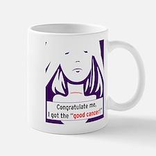the good cancer woman Mugs