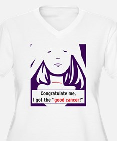 the good cancer woman Plus Size T-Shirt