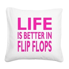 Life Is Better In Flip Flops Block Pink Trans Squa