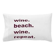 Wine Beach Wine Repeat Pillow Case
