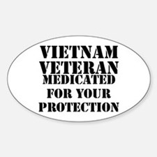 Vietnam Veteran Medicated For Your Protect Decal