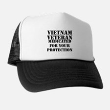 Vietnam Veteran Medicated For Your Pro Trucker Hat