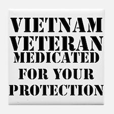 Vietnam Veteran Medicated For Your Pr Tile Coaster