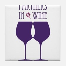 Partners In Wine Tile Coaster