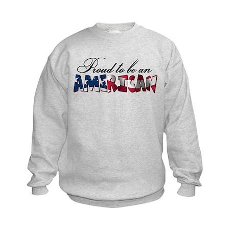 Proud to be an American Kids Sweatshirt